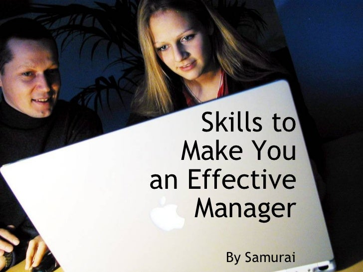 Skills To Make You An Effective Manager