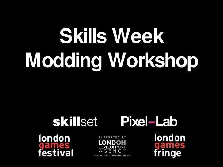 Skills Week / David Hayward / Mod Workshop