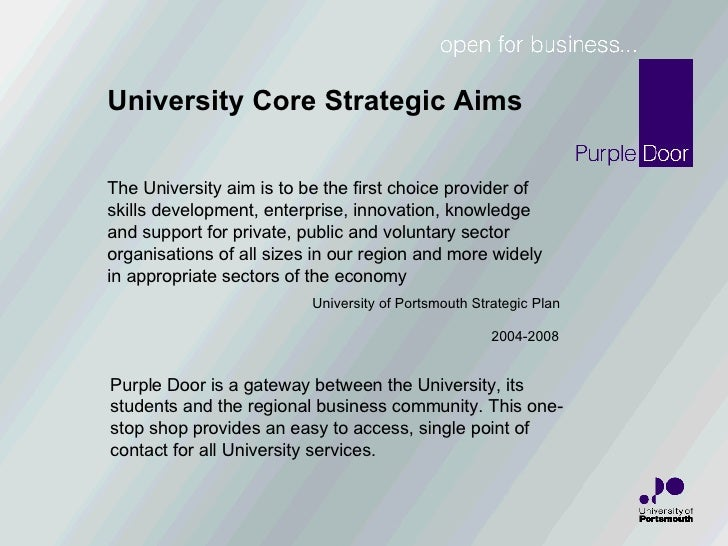 The University aim is to be the first choice provider of  skills development, enterprise, innovation, knowledge and suppor...