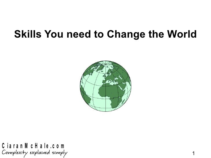 Skills You need to Change the World