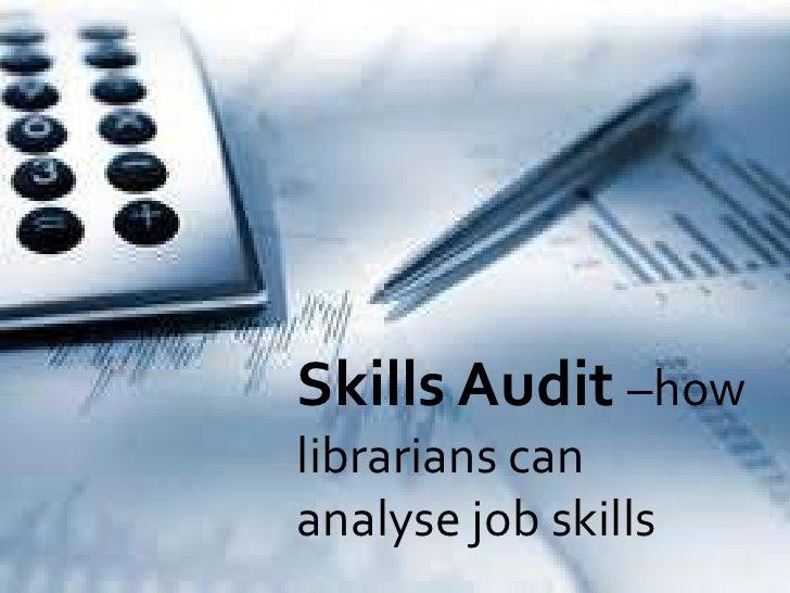 Skills Audit –howlibrarians cananalyse job skills
