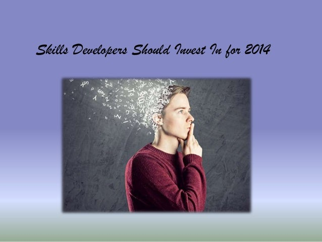 Skills Developers Should Invest in For 2014