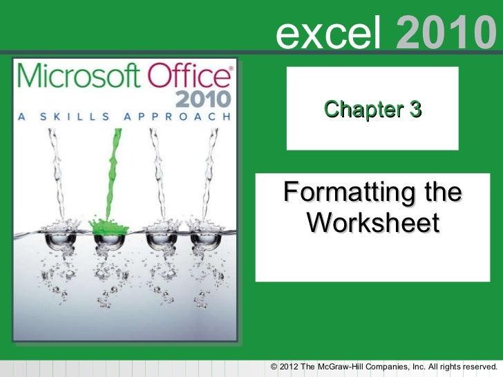 Chapter 3 Formatting the Worksheet