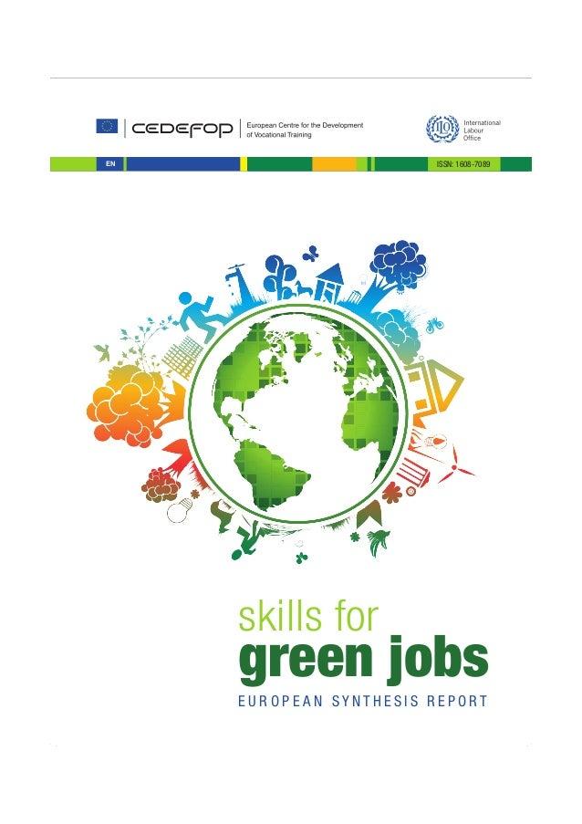 EN green jobs skills for E U R O P E A N S Y N T H E S I S R E P O R T ISSN: 1608-7089