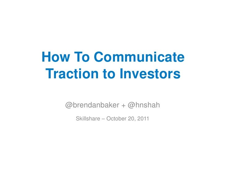 How to Communicate Traction to Investors with Brendan Baker and Hiten Shah