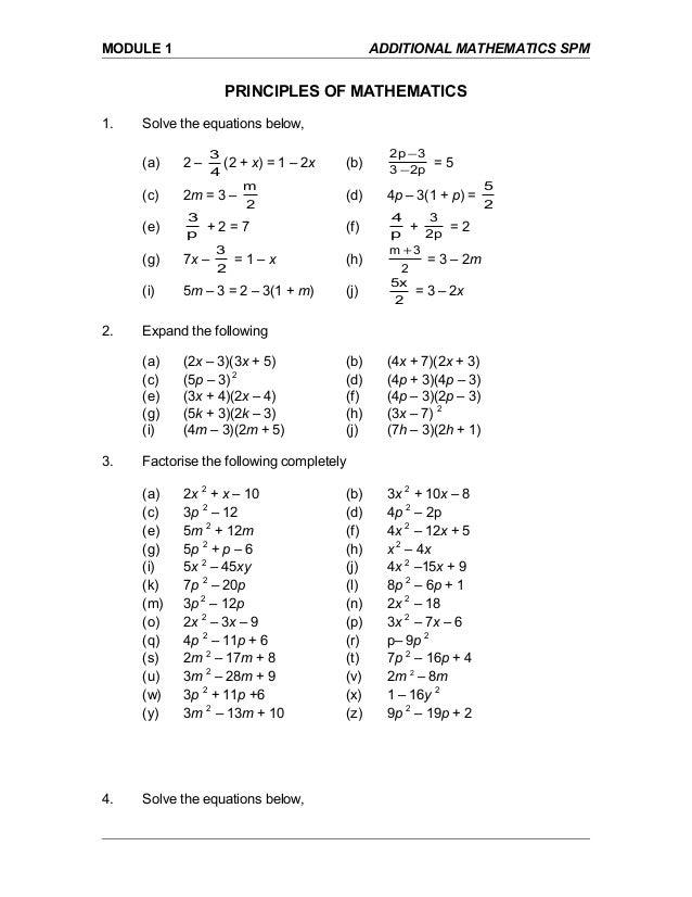 MODULE 1 ADDITIONAL MATHEMATICS SPM PRINCIPLES OF MATHEMATICS 1. Solve the equations below, (a) 2 – 4 3 (2 + x) = 1 – 2x (...