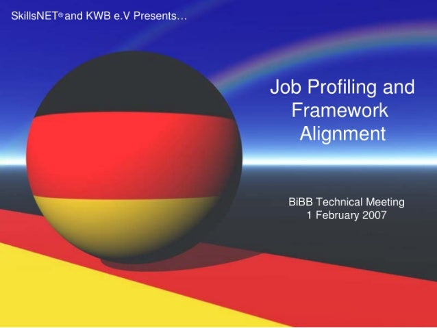 Ski| |sNET'E and KWB e. V Presents. ..  Job Profiling and Framework     Aliinmeit .  BiBB Technical Meeting > 1 February 2...
