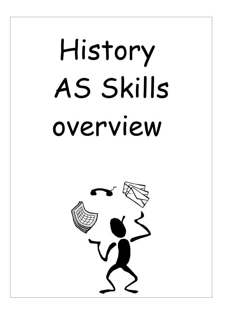 HistoryAS Skillsoverview