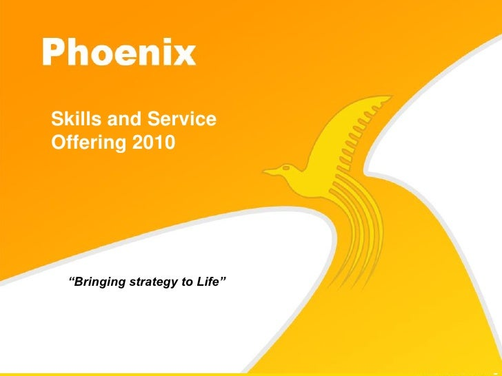 """Skills and Service Offering 2010      """"Bringing strategy to Life"""""""