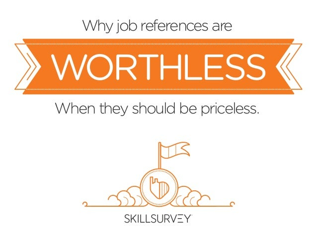 Why jobreferences are When they should be priceless. WORTHLESS
