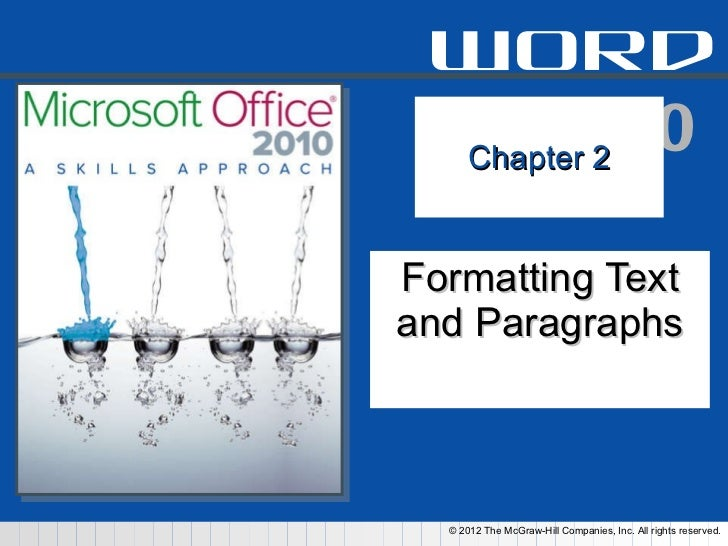 Chapter 2 Formatting Text and Paragraphs