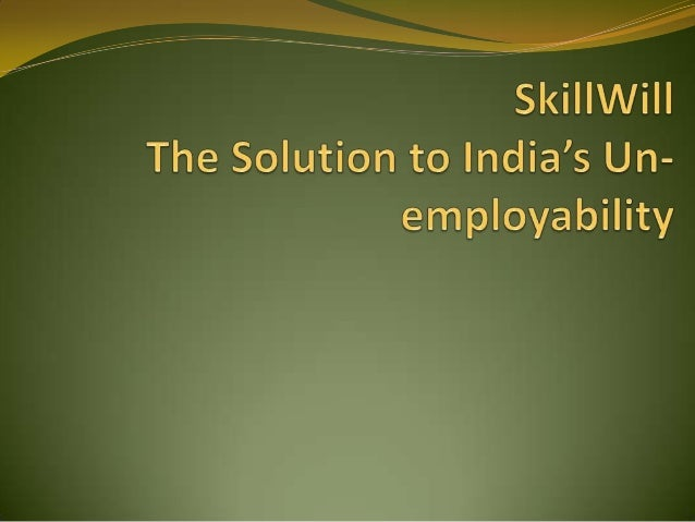 When is a person Employable?  Has necessary soft skills to  function in the corporate environment  Has the ability to ma...