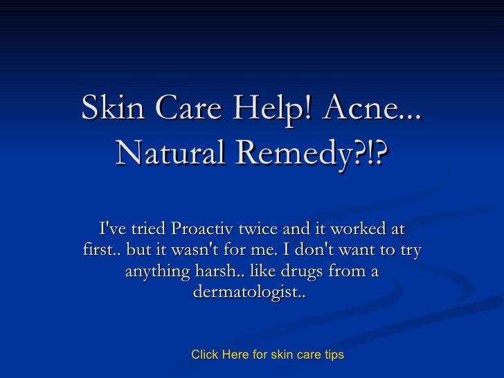 Skin Care Help! Acne