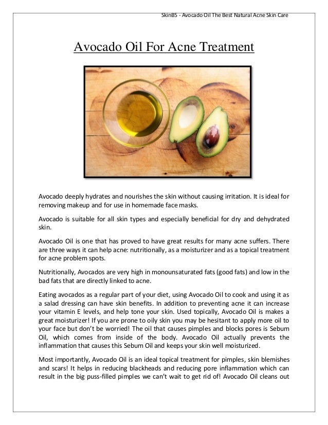 SkinB5 - Avocado Oil The Best Natural Acne Skin Care  Avocado Oil For Acne Treatment  Avocado deeply hydrates and nourishe...
