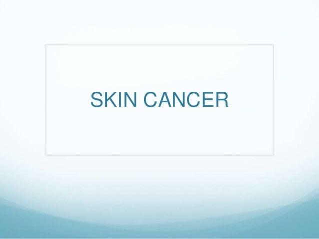 Skin Cancer P. PT.