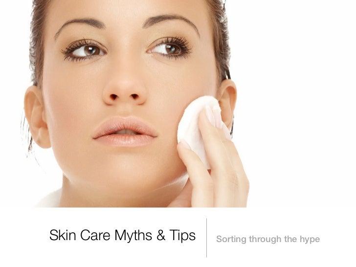 Skin care myths & tips