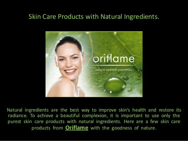 Skin care products with natural ingredients