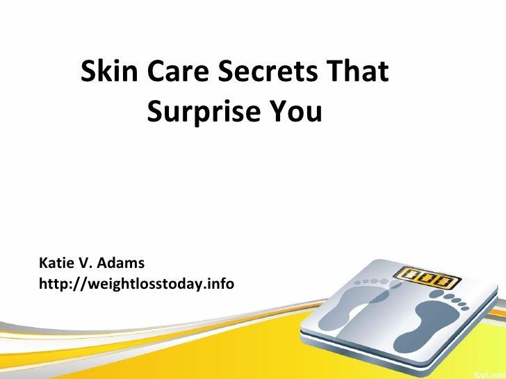Skin care secrets that surprise you