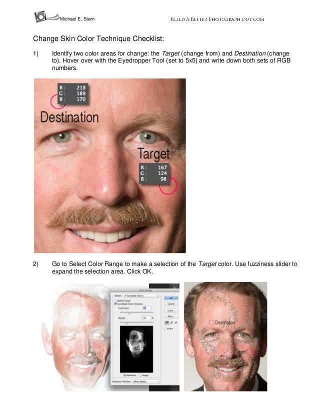 Michael E. Stern  Change Skin Color Technique Checklist: 1)  Identify two color areas for change: the Target (change from)...