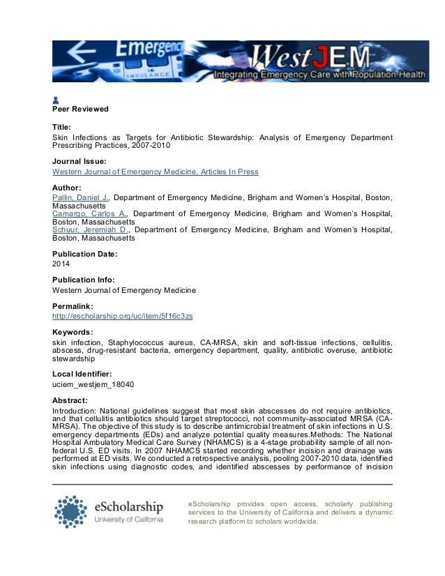 Peer Reviewed Title: Skin Infections as Targets for Antibiotic Stewardship: Analysis of Emergency Department Prescribing P...