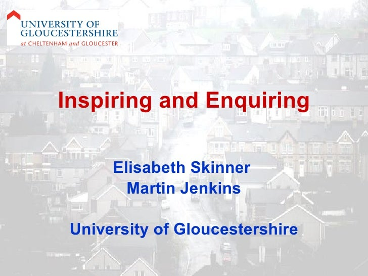 Skinner and Jenkins: Inspiring And Enquiring