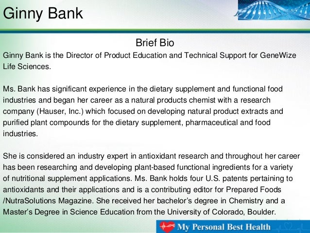 Ginny Bank Brief Bio Ginny Bank is the Director of Product Education and Technical Support for GeneWize Life Sciences. Ms....