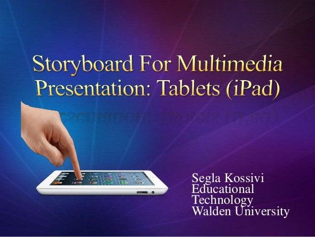 Segla KossiviEducationalTechnologyWalden University