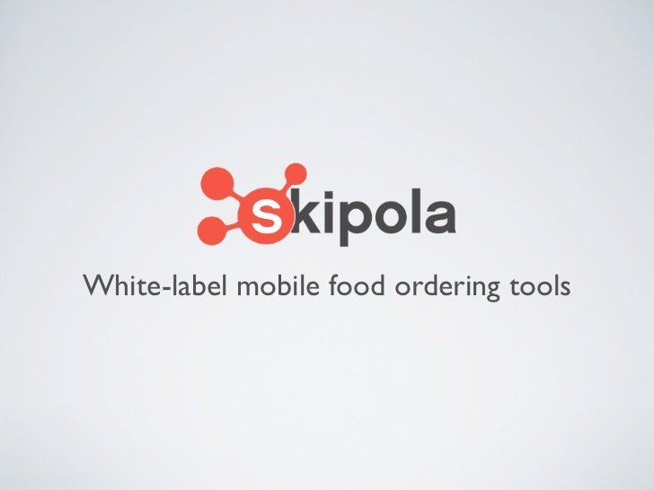 White-label mobile food ordering tools