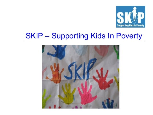 SKIP – Supporting Kids In Poverty