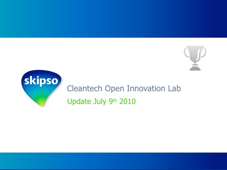 Cleantech Open Innovation Lab - Update July 11th