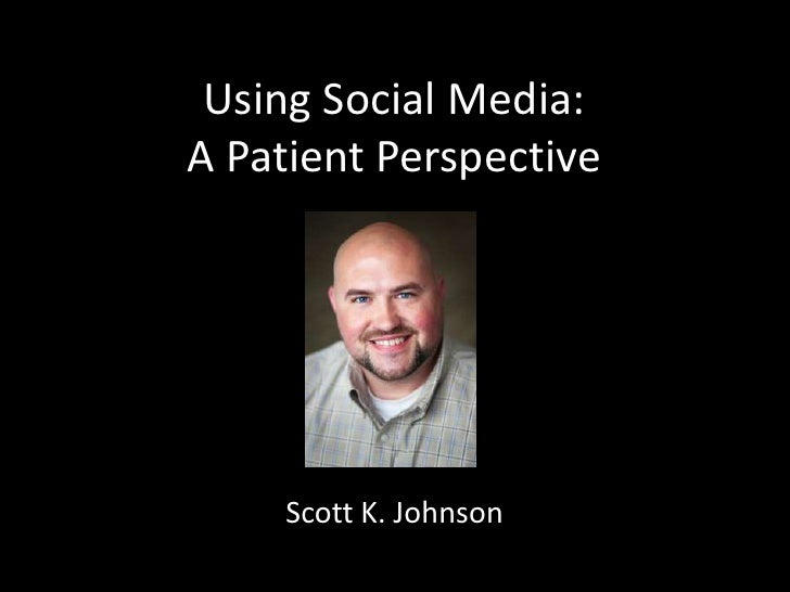 Using Social Media: A Patient Perspective