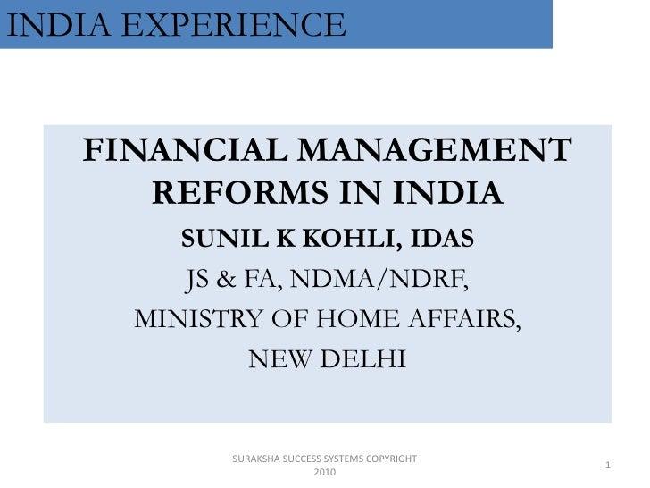 SKK FINANCIAL MANAGEMENT REFORMS IN INDIA