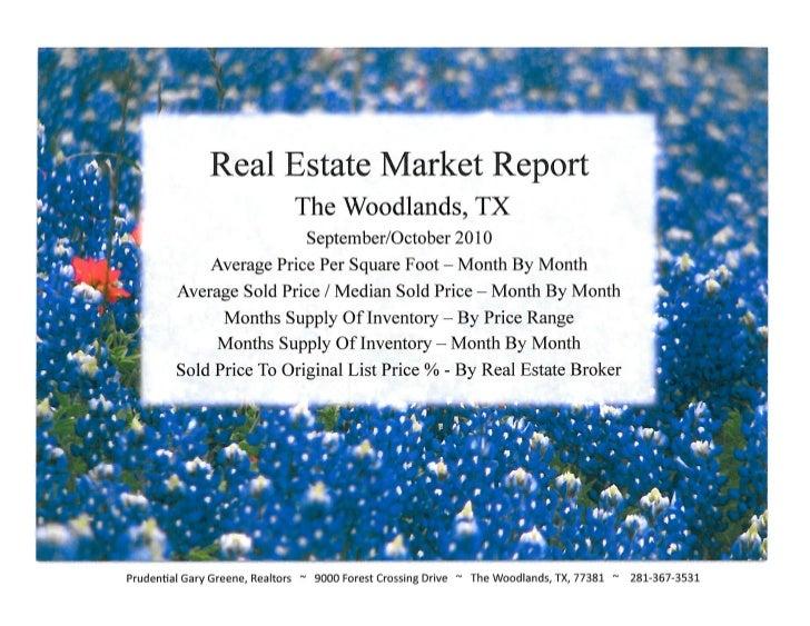 The Woodlands TX Real Estate Market Report - September/October 2010 - Prudential Gary Greene, Realtors