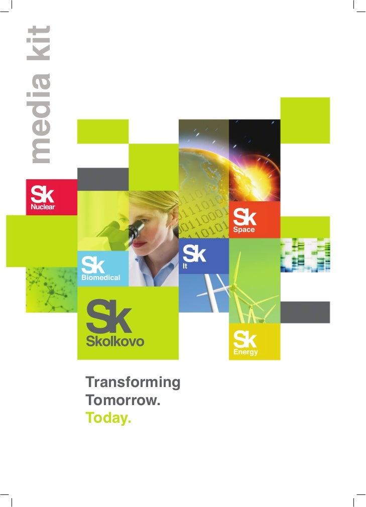 media kit            Transforming            Tomorrow.            Today.