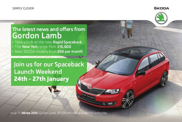 The latest offers and news from Gordon Lamb SKODA. January 2014