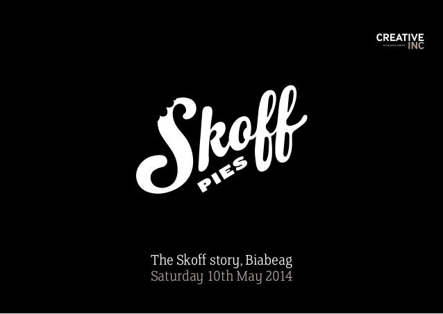 The Skoff story, Biabeag Saturday 10th May 2014 P IES