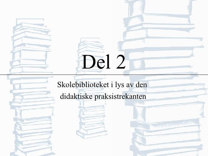 Skolebiblioteket og didaktikken