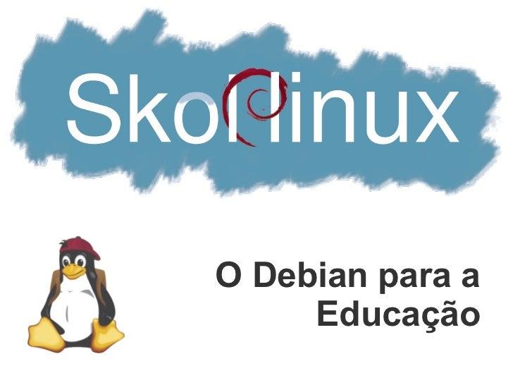 O Debian para a     Educação