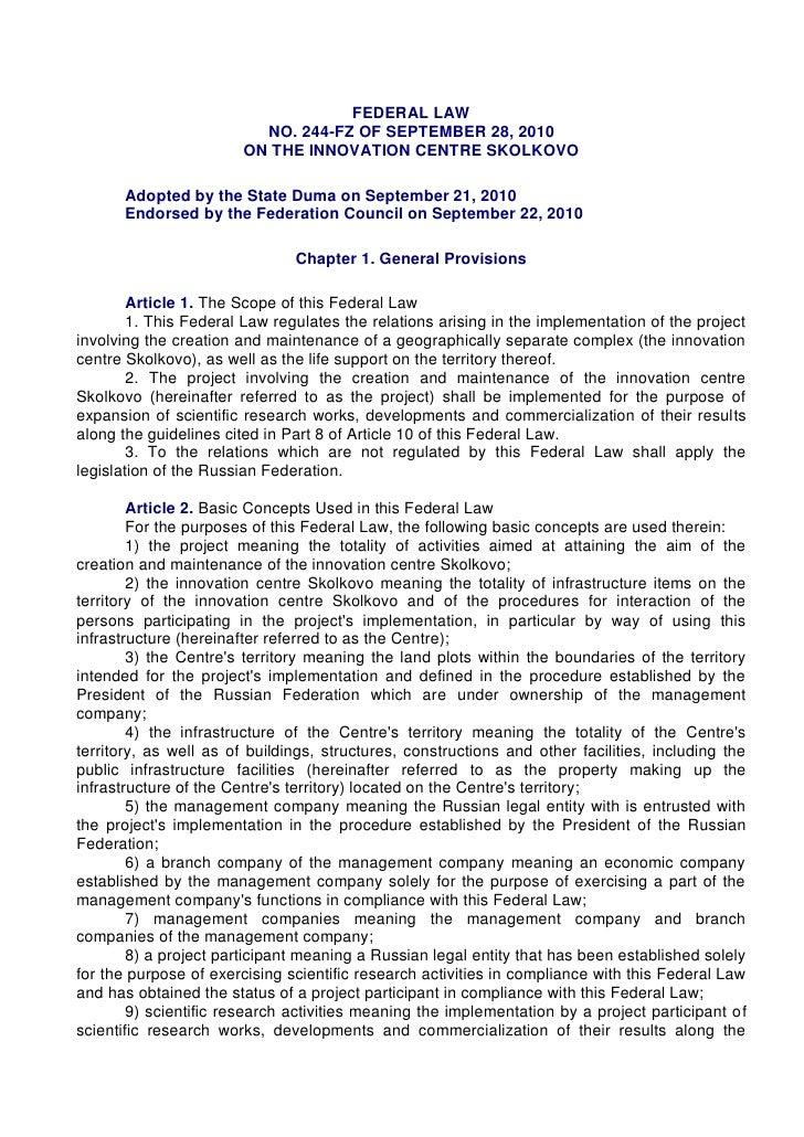 FEDERAL LAW                          NO. 244-FZ OF SEPTEMBER 28, 2010                        ON THE INNOVATION CENTRE SKOL...