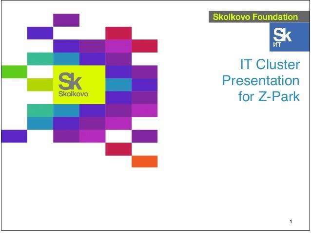 IT ClusterPresentation  for Z-Park           1