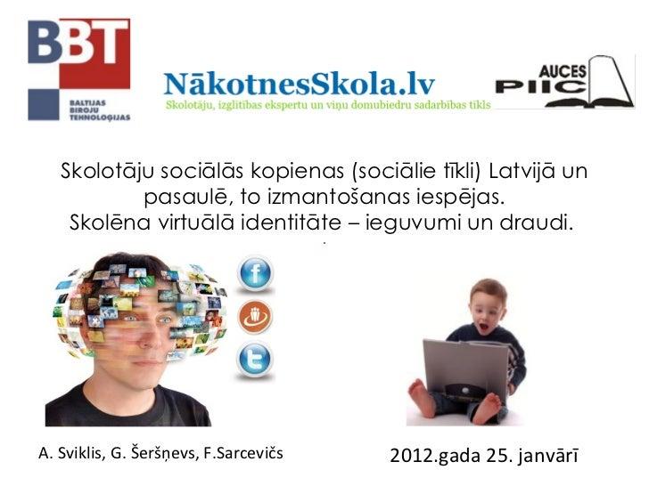 Skolotāju sociālās kopienas (sociālie tīkli) latvijā