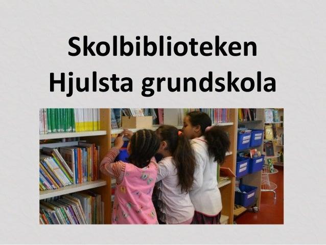 Skolbiblioteken Hjulsta grundskola
