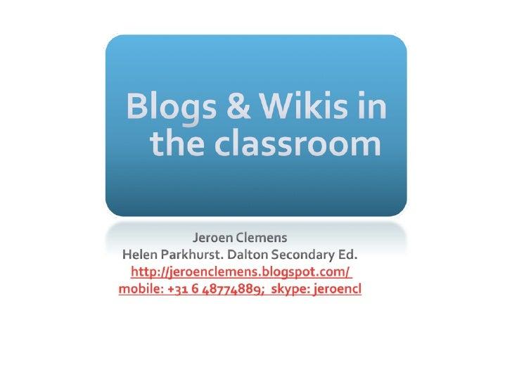 Weblogs & Wikis in the classroom. Skopje Macedonia jan 15 2010