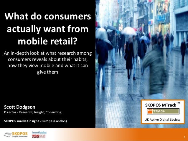 Fast food m-commerce 1 What do consumers actually want from mobile retail? An in-depth look at what research among consume...