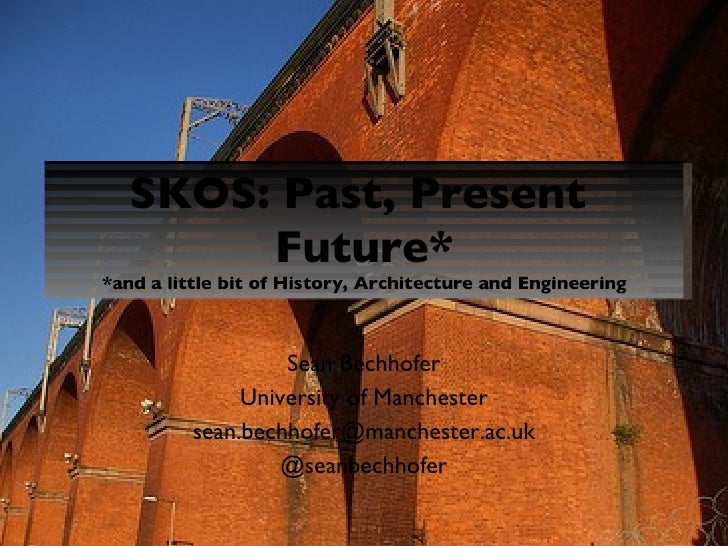 SKOS, Past, Present and Future