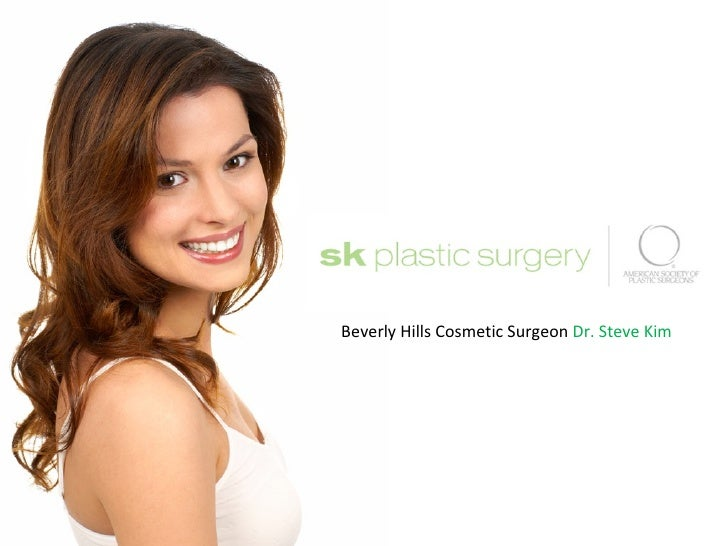Beverly Hills Cosmetic Surgeon  Dr. Steve Kim