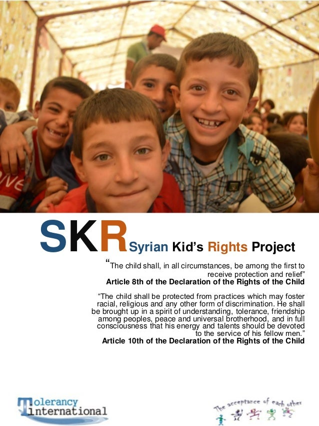 """SKR  Syrian Kid's Rights Project  """"The child shall, in all circumstances, be among the first to  receive protection and re..."""