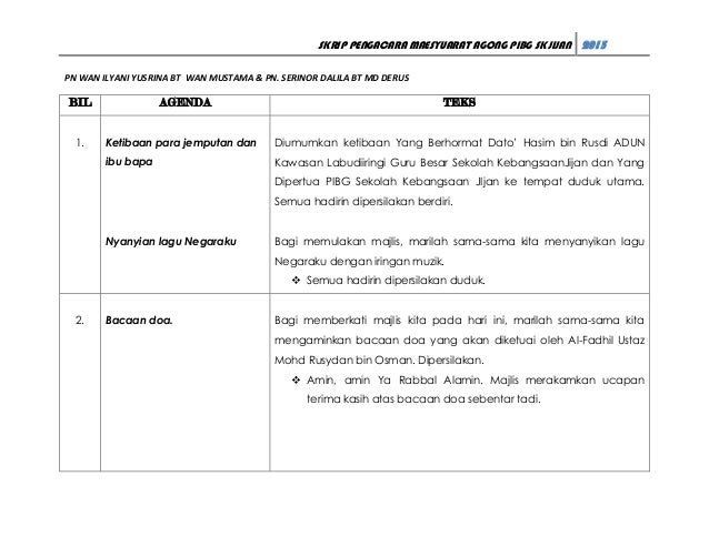 SKRIP PENGACARA MAESYUARAT AGONG PIBG SK JIJAN 2013 PN WAN ILYANI YUSRINA BT WAN MUSTAMA & PN. SERINOR DALILA BT MD DERUS ...