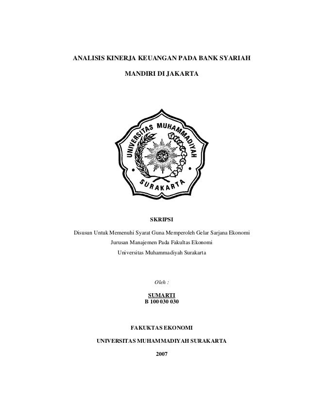 ANALISIS KINERJA KEUANGAN PADA BANK SYARIAH                   MANDIRI DI JAKARTA                             SKRIPSIDisusu...