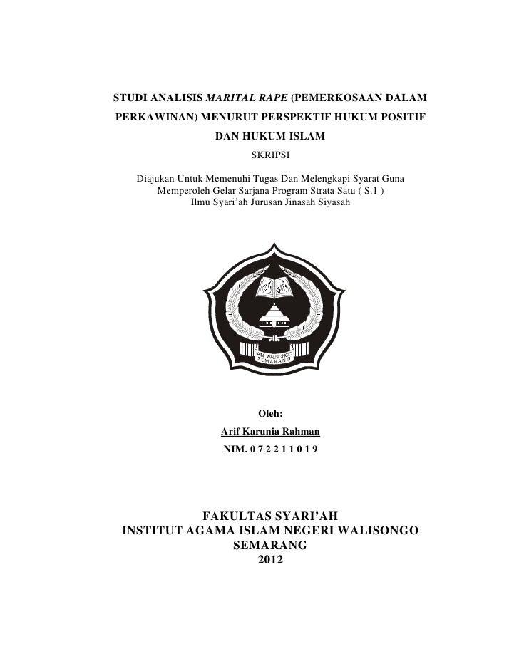 STUDI ANALISIS MARITAL RAPE (PEMERKOSAAN DALAMPERKAWINAN) MENURUT PERSPEKTIF HUKUM POSITIF                   DAN HUKUM ISL...